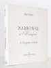 Narbonne et l'Hexagone , de Vercingétorix à Ferroul (exemplaire dédicacé par l'auteur). COMBET, Roger