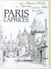 Paris Caprices [ Livre dédicacé par l'illustrateur ]. PATTOU, Jean ; MULLENDER, Jacques