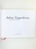 Atlas Napoléon - La gloire en Italie ( édition tirée et reliée exclusivement pour les Amis de Valmonde ). TULARD, Jean (dir.) ; De JAEGHERE, Michel ; ...