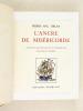 L'Ancre de Miséricorde [ Livre dédicacé par l'auteur ]. MAC ORLAN, Pierre