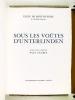 Sous les Voûtes d'Unterlinden. Collectif ; HUYGHE, René ; DUCREY, Paul