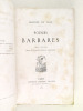 Poëmes Barbares [ Livre dédicacé par l'auteur ]. LECONTE DE LISLE