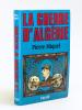 La Guerre d'Algérie [ Livre dédicacé par l'auteur à Jacques Chaban Delmas ]. MIQUEL, Pierre