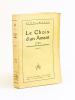 Le Choix d'un Amant [ Livre dédicacé par l'auteur - Edition originale]. MAZEL, Henri