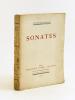Sonates [ Edition originale - Livre dédicacé par l'auteur ]. PORCHE, François