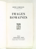 Images romaines [ Edition originale ]. BORDEAUX, Henri