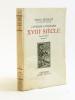 Courrier Littéraire XVIIIe Siècle [ Livre dédicacé par l'auteur à René Clair ] L'abbé Prévost - Montesquieu - Marivaux - Lesage - Voltaire - ...