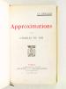 Approximations [ Livre dédicacé par l'auteur ] . DU BOS, Charles