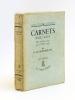Carnets XXIX à XXXV du 19 Février 1935 au 11 Janvier 1939 [ Livre dédicacé par l'auteur ]. MONTHERLANT, Henry de