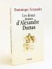 Les douze muses d'Alexandre Dumas [ Livre dédicacé par l'auteur ]. FERNANDEZ, Dominique
