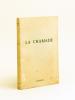 La Chamade [ Edition originale ]. SAGAN, Françoise