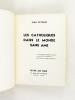 Les catholiques dans le monde sans âme [ Livre dédicacé par l'auteur ]. PEYRADE, Jean