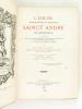 L'Eglise métropolitaine et primatiale Sainct André de Bourdeaux (2 Tomes - Complet) Où il est traité de la noblesse, droits, honneurs et prééminence ...