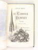 Le Cardinal Donnet. Poëme [ On joint : ] Le Cardinal Donnet et ses arbres aimés . BOUE, Louis ; LALAUZE ; DURAND DE LA GRANGERE