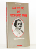 """Sur les pas de Ferdinand Fabre , """"le Balzac des curés"""" [ exemplaire dédicacé par l'auteur ]. GALABRU, André"""
