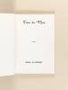 Tous les Mots [ Edition originale - Livre dédicacé par l'auteur ]. SANSAC, Gaston de