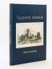 Villenave d'Ornon : 5000 ans d'histoire [ Edition originale - Livre dédicacé par les auteurs ]. MAGNANT, François ; Comité historique