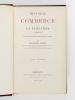 Histoire du Commerce et de la Navigation à Bordeaux, principalement sous l'Administration anglaise ( 2 Tomes - Complet )  [ Edition originale ]. ...