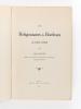 Les Religionnaires de Bordeaux de 1685 à 1802 [ Edition originale ]. LEROUX, Alfred
