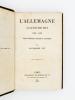 L'Allemagne d'aujourd'hui , 1862 - 1882 , études politiques, sociales et littéraires. PEY, Alexandre