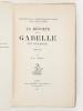 La Révolte de la Gabelle en Guyenne 1548-1549. Contribution à l'Histoire de l'Impôt sous l'Ancien Régime [ Edition originale - Livre dédicacé par ...