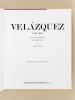 Velazquez 1599-1660. Sa Vie, Son Oeuvre, Son Evolution. GUDIOL, José