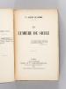 La Lumière de Sicile [ Edition originale - Livre dédicacé par l'auteur ]. DE BONNE, Vicomte Joseph