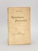 Symphonies Pastorales [ Livre dédicacé par l'auteur ]. MARY, André