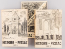 Histoire de Pessac (3 Tomes ) Tome I : Pessac à l'Aube de son Histoire ; Tome II : Pessac dans le Giron de Bordeaux ; Tome III : Pessac au XVIIIe ...