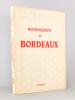 Rayonnement de Bordeaux ( Bordeaux et le Sud-Ouest, revue économique ; Supplément au n° des 1er et 2e trimestres 1948 ). Bordeaux et le Sud-Ouest, ...