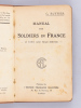 Manual for Soldiers in France in town and field service.. RUFFIER, G.