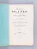 Catalogue des Livres composant la Bibliothèque de feu M. Edouard Carteron, homme de lettres, dont la vente aura lieu le lundi 9 novembre 1863 et les ...