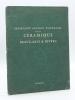 Importante Réunion d'Ouvrages sur la Céramique. Beaux-Arts, Régionalisme, Livres Anciens, Editions originales modernes, Dictionnaires, etc. provenant ...