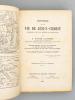Histoire de la vie de Jésus-Christ, rédigée avec les textes évangéliques [...] Ouvrage contenant une carte de Palestine, un Plan de Jérusalem ...