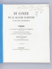 Du Cancer de la Glande parotide et de son traitement. Thèse présentée à la Faculté de Médecine de Strasbourg, soutenue le 19 janvier 1866  [ Edition ...