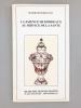 La Faïence de Bordeaux au Service de la Santé. Musée des Arts décoratifs, Bordeaux ; JUPPE, Alain (préf.)