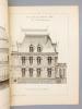 Monographies de Bâtiments Modernes - Hôtel rue des Sablons, 87 à Paris. DUCHER (édit.) ; RAGUENET, A. (dir.) ; SALVAN, L. ( Léon, Architecte)