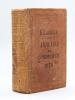 Annuaire général du Commerce et de l'Industrie de la Gironde ou Almanach des 25000 adresses. Vingt-cinquième Année. 1876 . LAGRELL, E.