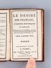 Le Désiré des Français, Etrennes historiques et Morales, contenant le Calendrier, les naissances et alliances de la famille royale, des Souverains de ...
