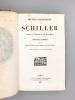 Oeuvres dramatiques de Schiller , traduites de l'allemand par M. Horace Meyer - Nouvelle édition précédée d'une notice biographique et littéraire et ...