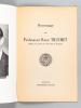 Hommage au Professeur René Truchet. Membre du Conseil de l'Université de Bordeaux. TROUSSET, Jean , LIRONDELLE, André