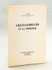 Chateaubriand et la Provence [ Edition originale - Livre dédicacé par l'auteur ]. BRUN, A.