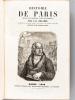 Histoire de Paris depuis les premiers temps historiques par J.-A. Dulaure, annotée et continuée jusqu'à nos jours par Camille Leynadier [ Avec  : ] ...