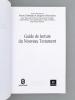 Guide de lecture du Nouveau Testament.. Debergé, Pierre (dir.) ; NIEUVIARTS, Jacques (dir.)