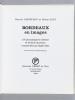 Bordeaux en Images [ Livre dédicacé par les auteurs et l'éditeur ]. CASTELNAU, Roland ; GALY, Roger