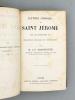 Lettres choisies de Saint Jérôme - Texte latin soigneusement revu ; Traduction nouvelle et introduction par M. J. P. Charpentier. Saint Jérôme ; ...