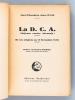 La D.C.A. (Défense contre Aéronefs). De ses origines au 11 novembre 1918. LUCAS, Chef d'Escadron Jean