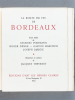 La Route du Vin de Bordeaux. [ Livre dédicacé par Georges Portmann ]. THEVENET, Jacques (ill.) ; PORTMANN, Georges ; DIDIER, Roger ; MARCHOU, GAston ; ...