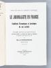 Le Journaliste en France. Conditions économiques et juridiques de son activité [ Livre dédicacé par l'auteur ]. HOURSIANGOU, Marcel