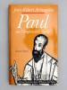 Paul ou l'impossible unité [ exemplaire dédicacé par l'auteur ]. ARMOGATHE, Jean-Robert ; DUCHÊNE, Hervé (collab.)